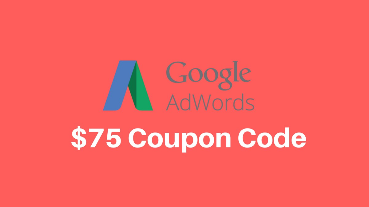 Google AdWords Coupon Code 2018