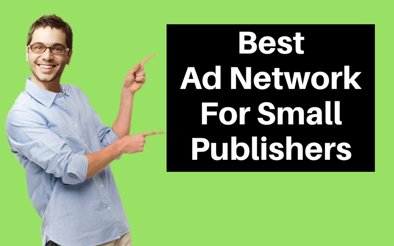 Best Ad Network For Small Publishers