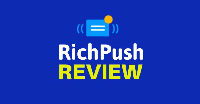 RichPush Review pic