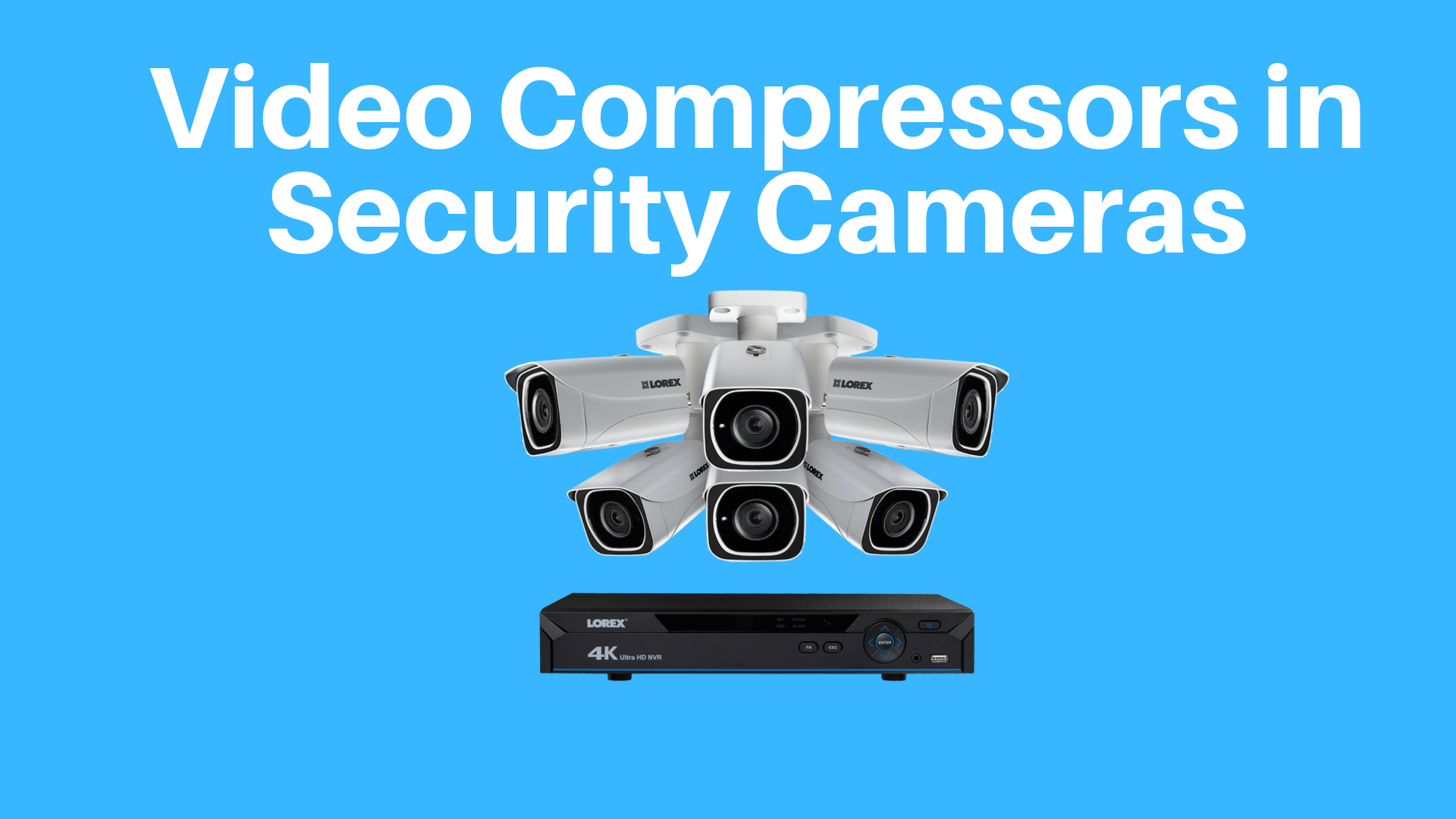 Best Video Compressors in Security Cameras