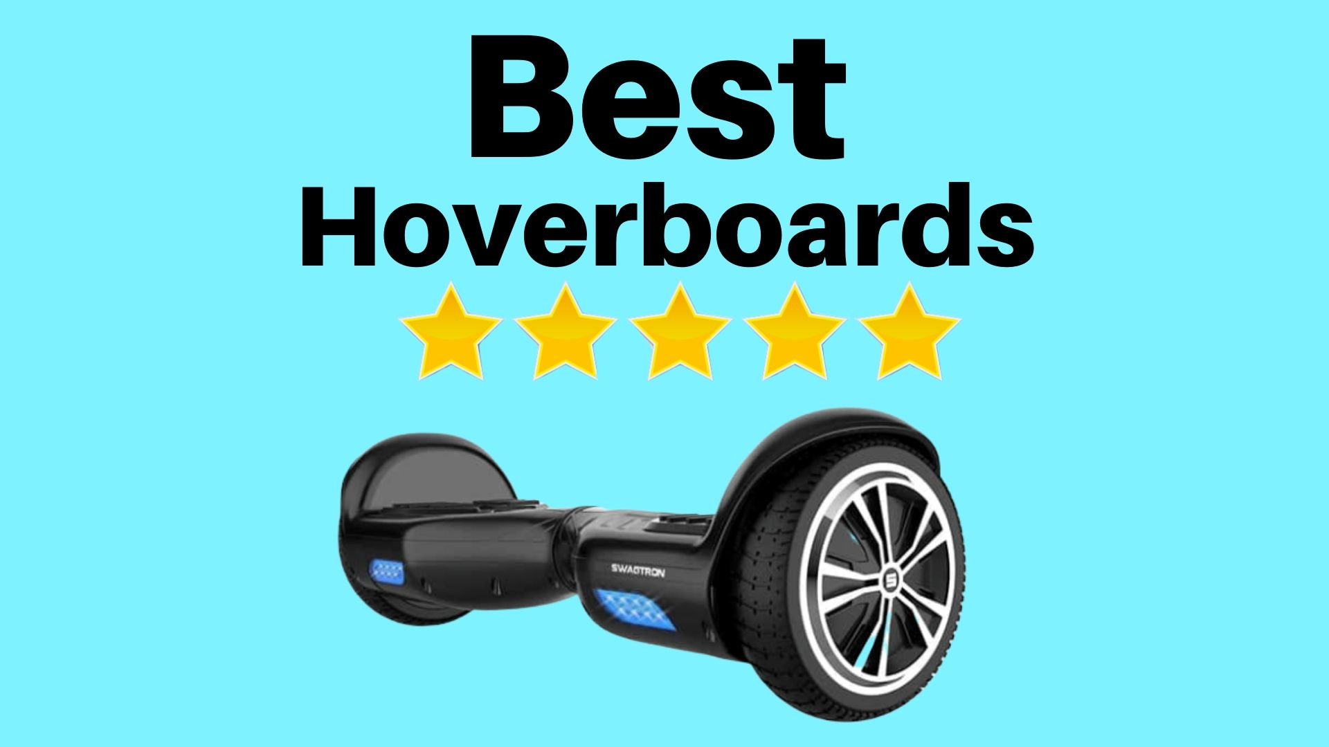 Top Hoverboards