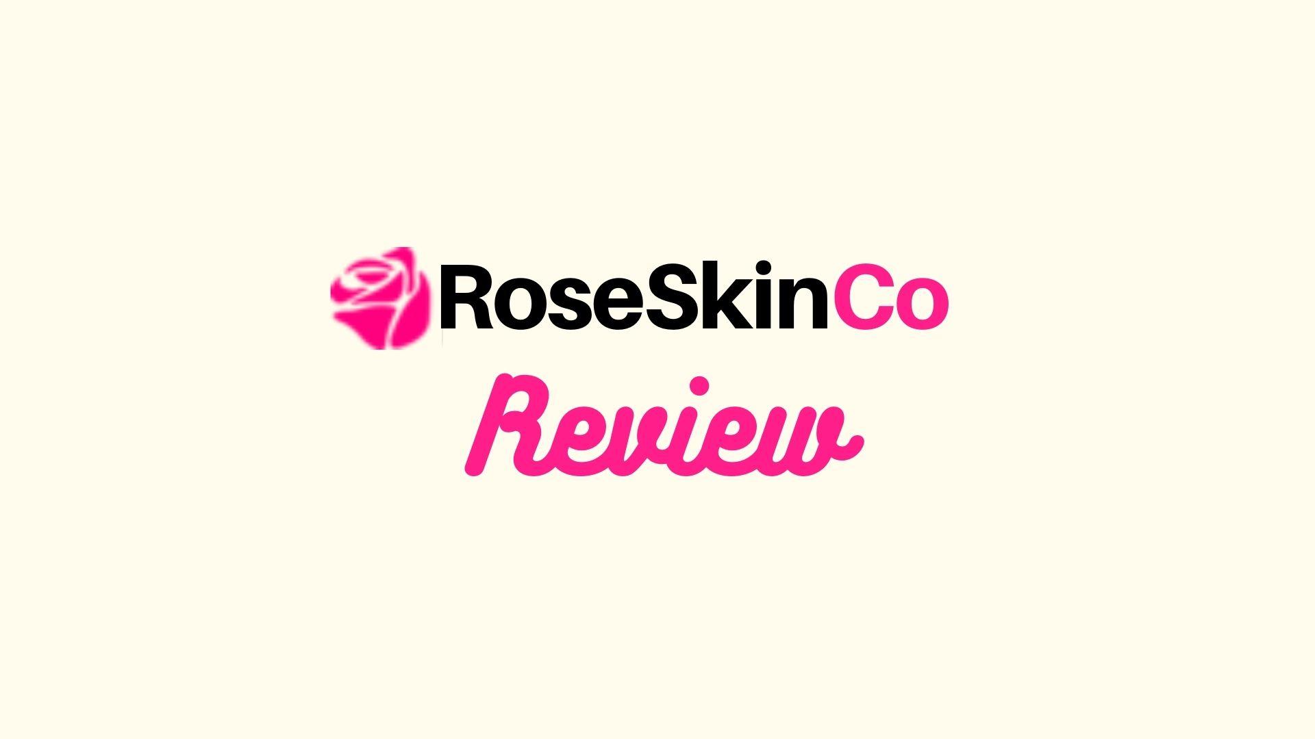 RoseSkinCo