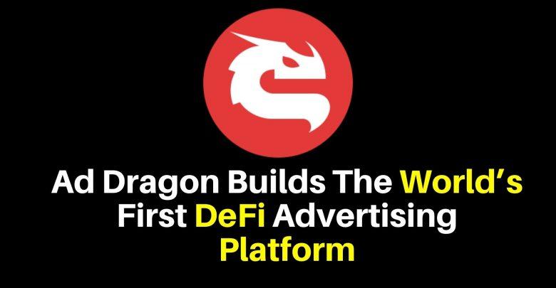 Ad Dragon The World's First DeFi Advertising Platform