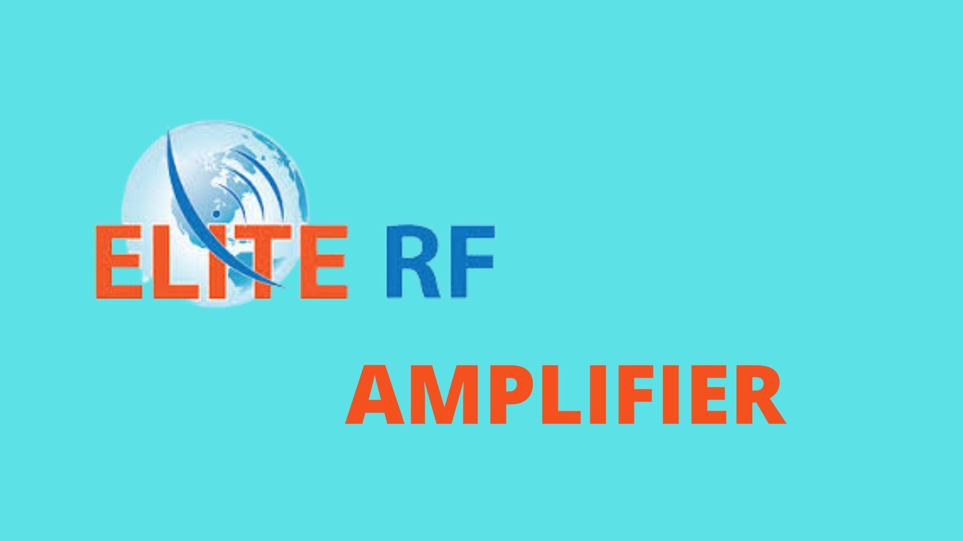 Elite RF Amplifier